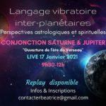 Langage vibratoire inter-planétaires :  17 Janvier 2021- Jupiter/Saturne en Verseau