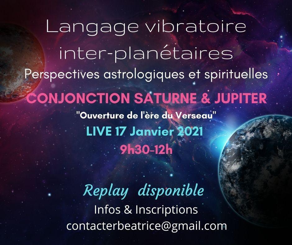 You are currently viewing Langage vibratoire inter-planétaires :  17 Janvier 2021- Jupiter/Saturne en Verseau