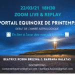 Portail de l'équinoxe du Printemps et l'axe de notre Destinée – 22 mars à 18h30