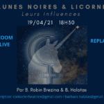 Lunes noires et Licorne : leurs influences – 19 avril 2021 à 18h30